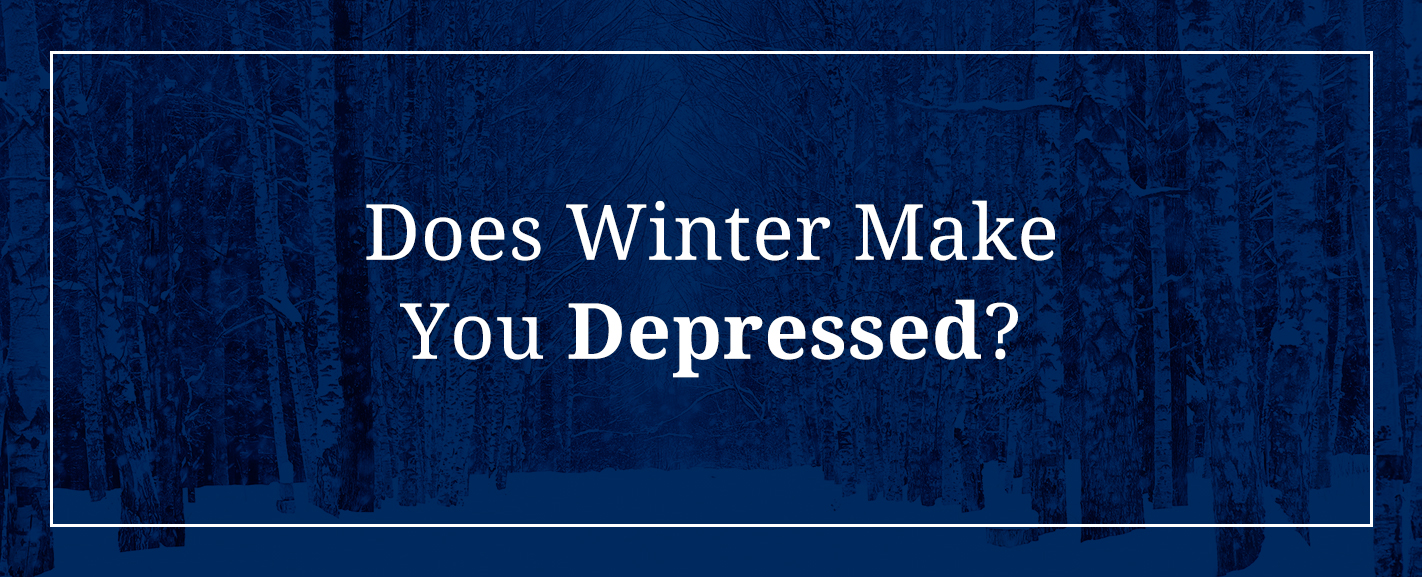 Does Winter Make You Depressed?