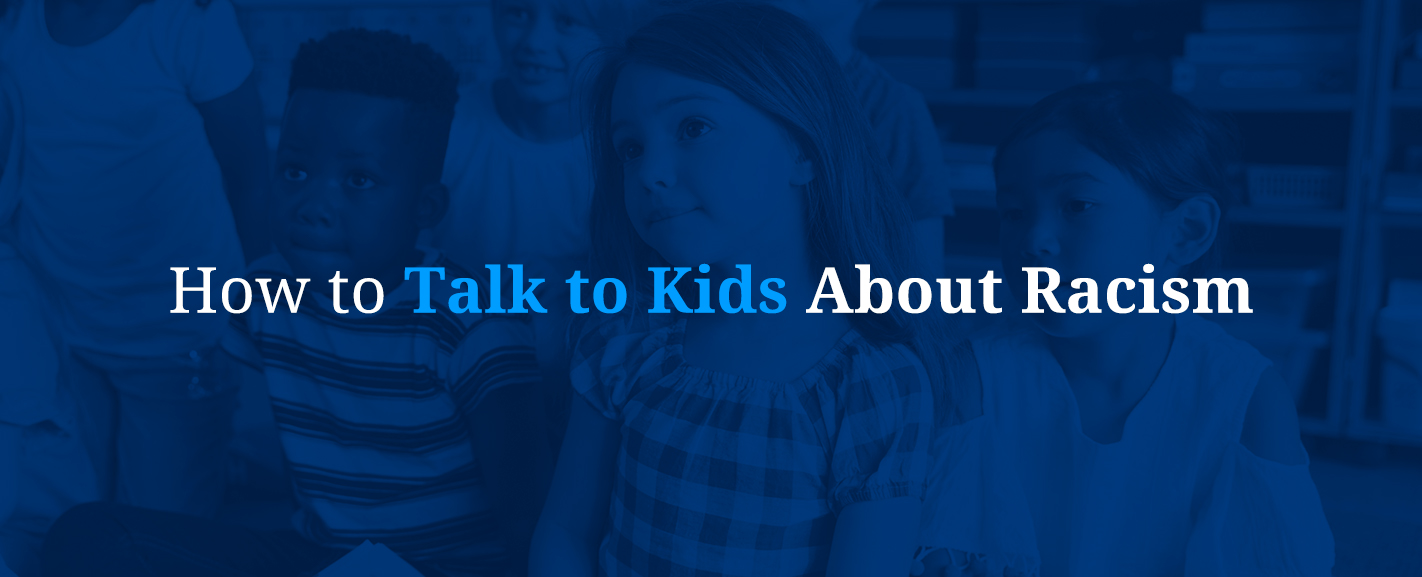 How to Talk to Kids About Racism