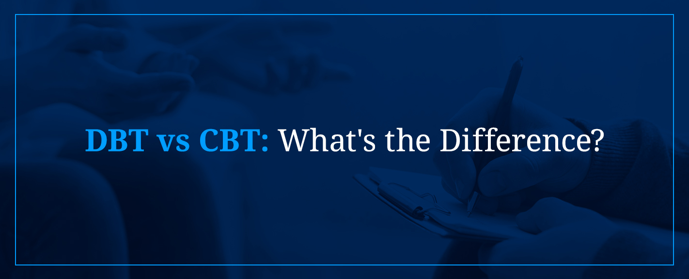 DBT vs CBT: What's the Difference?