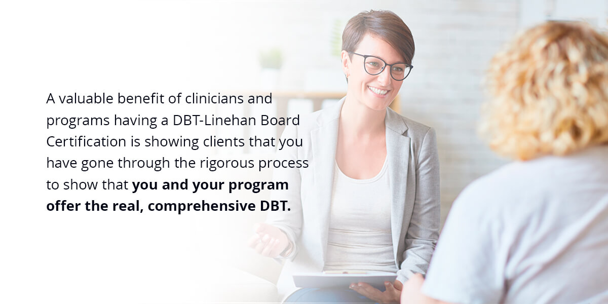 The Benefits of DBT-Linehan Board Certification for Patients
